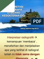 Interpretasi Radiografik Ked. Gigi