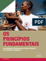 Os Princípios Fundamentais do Movimento Internacional da Cruz Vermelha e do Crescente Vermelho