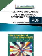 Atoledo_Políticas_Educativas_De_Atención_Diversidad_cultural_b2_t1.pptx