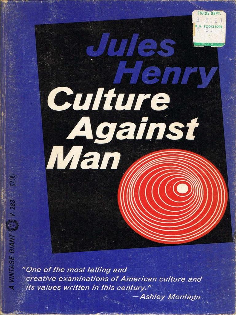 Culture Against Man Jules Henry Alexis De Tocqueville Ethnography Revlon Touch And Glow Face Powder 43 Gr