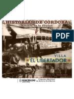 Relatos de La Ciudad Villa El Libertador I