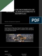 SISTEMAS DE MOVIMIENTO DE MINERAL, ALMACENAMIENTO.pptx