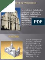 Catedral de Valladolid.pptx