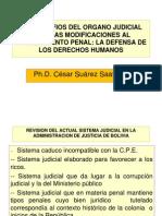 DESAFIOS DELORGANO JUDICIAL ANTE LAS MODIFICACIONES DEL PROCEDIMIETNO PENAL CURSO ICACH CESAR SUAREZ (1).ppt