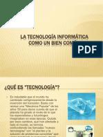 4.-la tecnología informática como un bien común.ppt