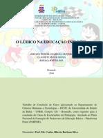 Adriana, Claudete e Rosana - O LÚDICO NA EDUCAÇÃO INFANTIL (1).pptx