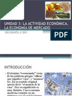 unidad-3-la-actividad-econc3b3mica-la-economc3ada-de-mercado.ppt