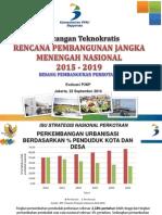 Rancangan Teknokratis RPJMN 2015-2019 Bidang Pembangunan Perkotaan