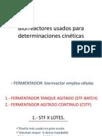 1.-Biorreactores usados para determinaciones cinéticas.ppt