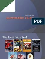 Superhero Films - The Development of the Genre