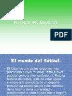 futbolenmxico-100828183414-phpapp01.ppt