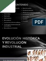 EVOLUCIÓN  HISTÓRICA Y REVOLUCIÓN INDUSTRIAL.pptx