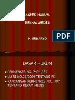 ASPEK HUKUM REKAM MEDIK 15 DESEMBER2007.ppt