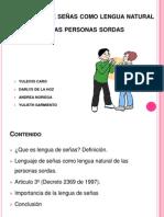 EXPOSICION LENGUA DE SEÑAS . LA PERSONA SORDA 2.pptx
