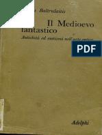 Baltrusaitis Il Medioevo Fantastico 001