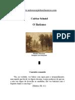 Cairbar Schutel - O Batismo