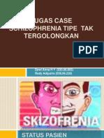 TUGAS CASE Skizopre.pptx