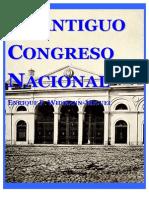 EL ANTIGUO CONGRESO NACIONAL-Enrique F. Widmann Miguel