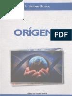 Gibson, j. - Origenes