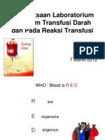 Pem Lab Pada Transfusi Dan Rx Trans 7 Maret 2012