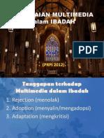 PEMAKAIAN MULTIMEDIA dalam IBADAH.pptx