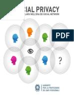social privacy  come tutelarsi nellera dei social network