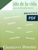 BUENO, GUSTAVO - El Sentido de la Vida (6 Lecturas de Filosofía Moral) [por Ganz1912].pdf
