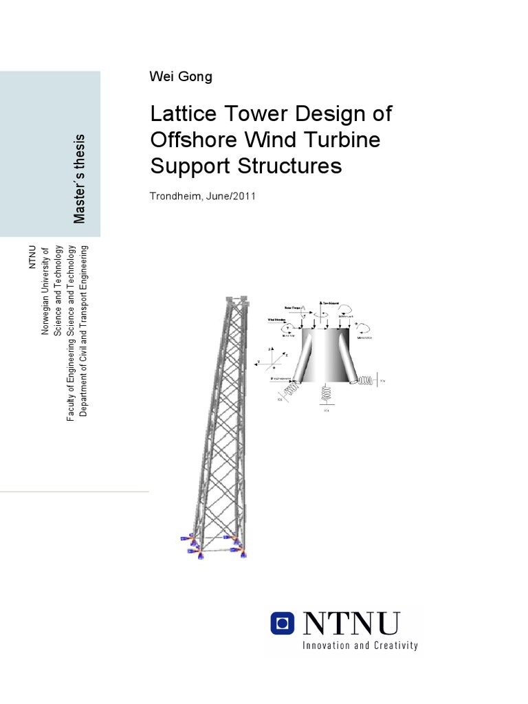 Wei Gong Lattice Tower Design of Offshore Wind Turbine