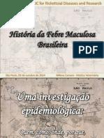 História da Febre Maculosa Brasileira