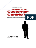 So You Want to Be Customer Centric