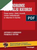La sindrome dei falsi ricordi. Cosa sono i falsi ricordi, come i.pdf