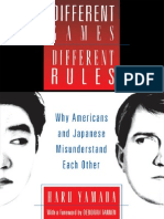 Different Games, Different Rules Why Americans and Japanese Misunderstand Each Other