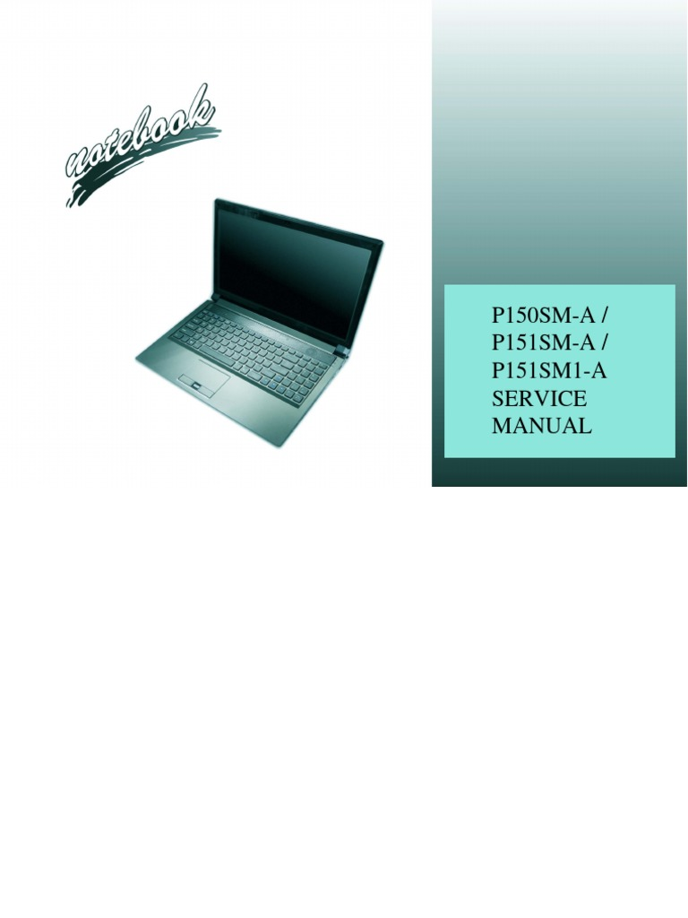 Clevo or Sager notebook = P150SM-A service manual