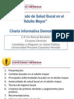 PIESPVII-UPCH-CHARLA AUTOCUIDADO DE SALUD BUCAL EN EL ADULTO MAYOR- C.D. IRIS RONCAL BARDALES.pptx
