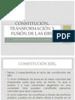 Constitución, transformación y fusión de las EIRL.ppt