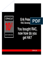 You Bought RAC, Now How Do You Get HA