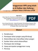 Percepatan Penggunaan HPK yang telah dicadangkan di Kalbar dan Kalteng