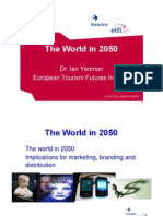 The World in 2050 - Dr. Ian Yeoman (European Tourism Futures Institute)