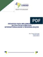 025-DESAFIOS-PARA-IMPLEMENTAÇÃO-DE-POLÍTICAS-PÚBLICAS-INTERSETORIALIDADE-E-REGIONALIZAÇÃO (1).pdf