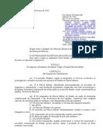 Lei n 6.218 de 10 de fevereiro de 1983 – Estatuto dos Policiais Militares Estatuto dos Policiais-Militares do Estado de Santa Catarina.doc