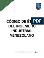 219879166-Codigo-de-Etica-Del-Ingeniero-Industrial-Venezuela.pdf