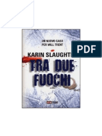 Karin Slaughter - Tra Due Fuochi