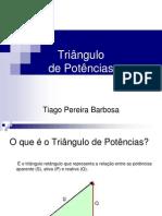 Triângulo de Potências - Tiago.ppt