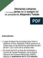 Los increibles bienes de la suegra de Alejandro Toledo