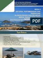 Modul 8. Kriteria, Pertimbangan dan Penentuan Alokasi Ruang dan Deliniasi serta Pengaturan Zona Pariwisata di Laut.
