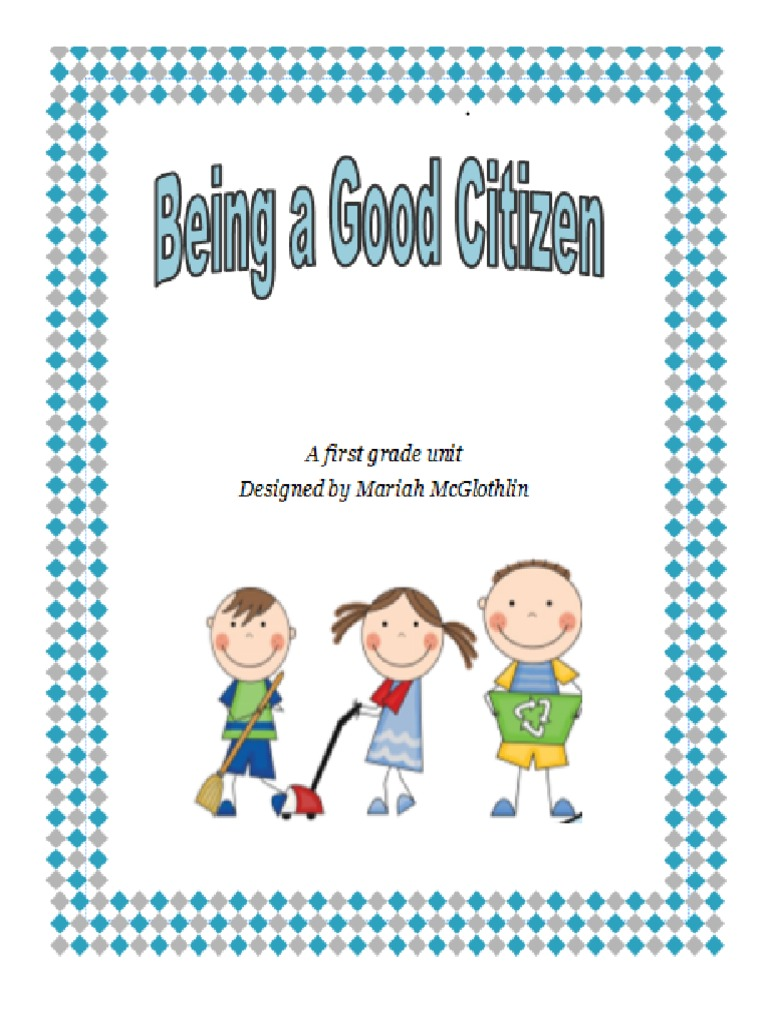 being a good citizen unit plan 1 | Reading Comprehension