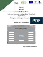 relatório de Automação Avaliação FinaL Pedro Rocha nº1043.docx