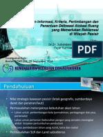 Data dan Informasi, Kriteria, Pertimbangan dan Penentuan Deliniasi Alokasi Ruang yang Memerlukan Reklamasi di Wilayah Pesisir