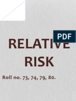 Relative Risk Estimation With Examples and Their Interpretation