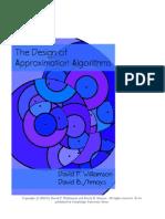 The Design of Approximation Algorithms David P. Williamson David B. Shmoys